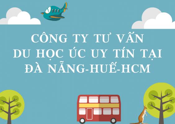 cong-ty-tu-van-du-hoc-uc-uy-tin-tai-da-nang-hue-hcm-1